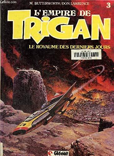 9782723403405: Trigan t3 : le royaume des derniers jours