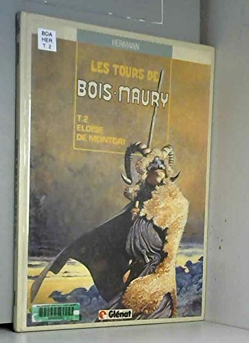 9782723405331: Les Tours de Bois-Maury, Tome 2 : Elo�se de Montgri