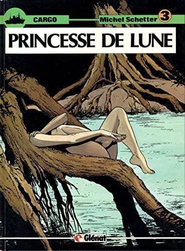 9782723405423: Princesse de lune (Cargo .)