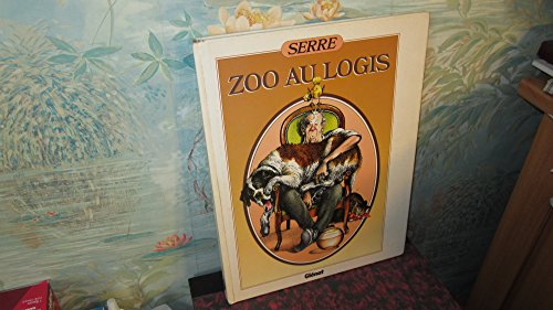 9782723407502: Zoo au logis (French Edition)