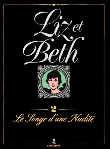 LIZ ET BETH TOME 2:LE SONGE D'UNE: LEVIS G.: