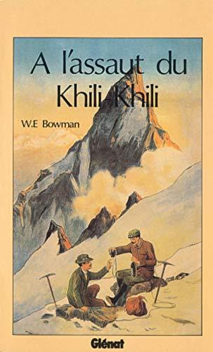 À l'assaut du Khili-Khili (Montagne): Bowman, W-E