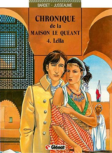 9782723409674: Chronique de la Maison Le Quéant, tome 4 : Leïla