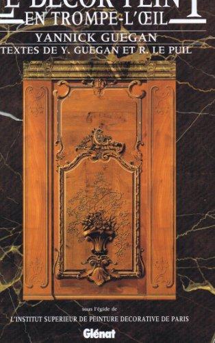 Le Decor Peint En Trompe-L'Oeil: Guegan, Yannick