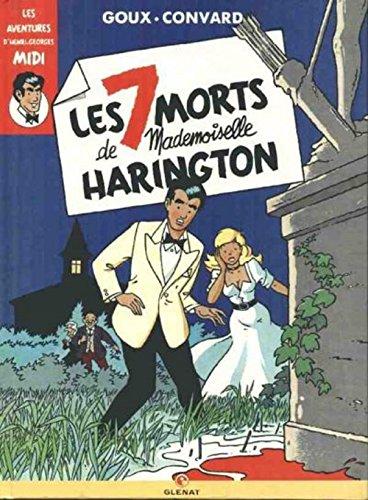 9782723410076: Les aventures d'Henri-Georges Midi : Les 7 morts de Mademoiselle Harington