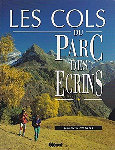 9782723410625: Les Cols du Parc des Écrins