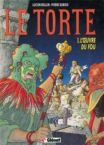 Le torte, tome 1 : L'oeuvre du: Pierre Dubois