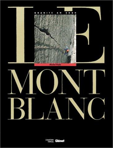 9782723411271: Le Mont Blanc Tome 01 : Le Mont Blanc (Vertical)