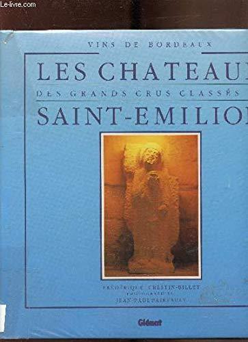 Vins de Bordeaux: Les Chateaux des Grands: Crestin-Billet, Frederique