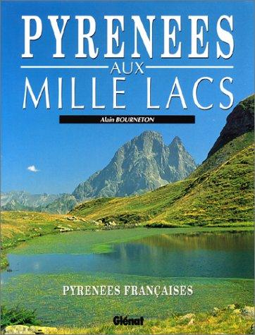 9782723413602: Pyrénées aux mille lacs
