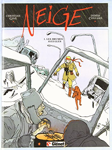 9782723413848: Neige, tome 1 : Les Brumes aveugles