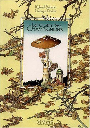 9782723414418: LE GRATIN DES CHAMPIGNONS
