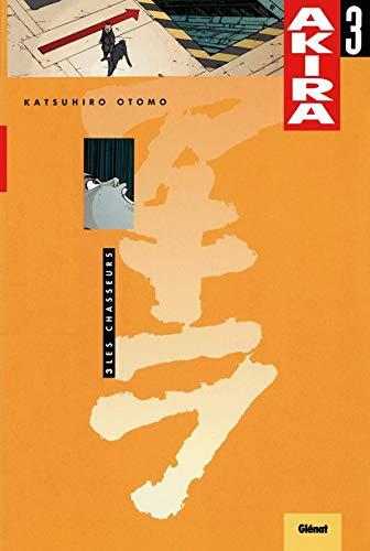 9782723414777: Akira - Couleur Vol 3: Les Chasseurs