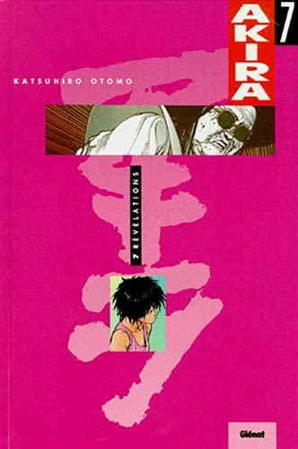 AKIRA T07- RÉVÉLATIONS: KATSUHIRO OTOMO