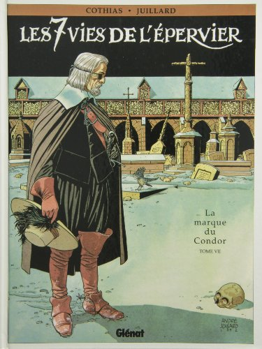 9782723415675: Les 7 Vies de l'Epervier, Tome 7 : La Marque du Condor (Caract�re)
