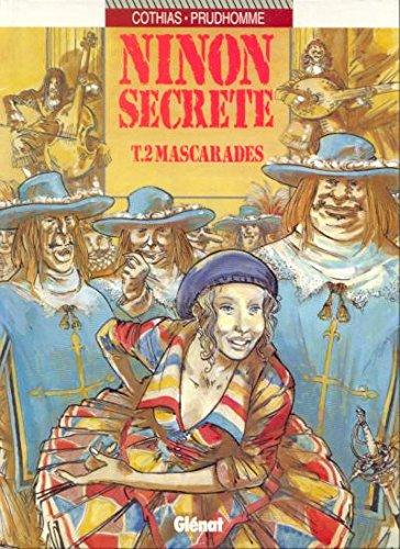 9782723416078: Ninon secrète, tome 2 : Mascarades