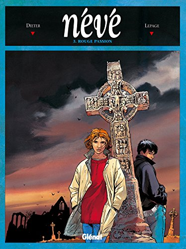 Névé, tome 3: Rouge passion (9782723416511) by Dieter; Lepage