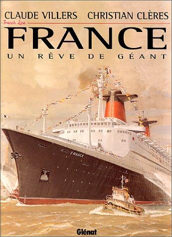 France Un Reve De Geant: Villiers, Claude & Christian Cleres
