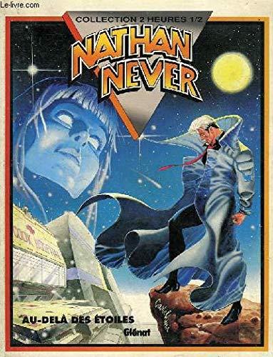 9782723417105: Nathan never t03 au-delà des etoiles 053196
