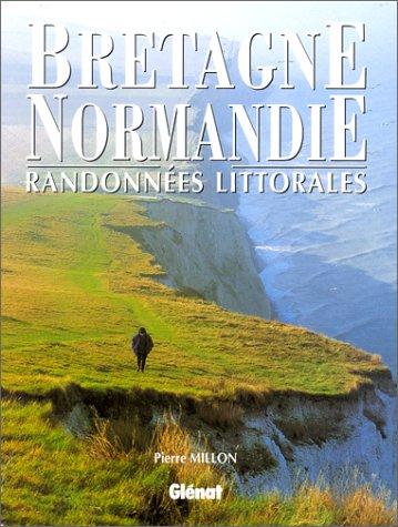 9782723417112: BRETAGNE NORMANDIE RANDONNEES LITTORALES