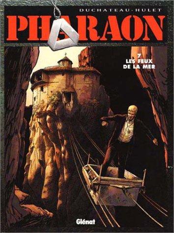 9782723418423: Pharaon, tome 7 : Les Feux de la mer
