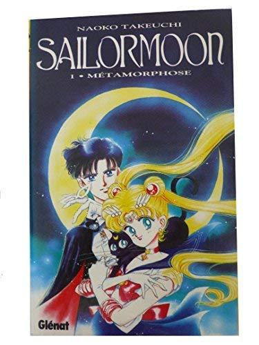 9782723418539: Sailor Moon, tome 1 : Métamorphose