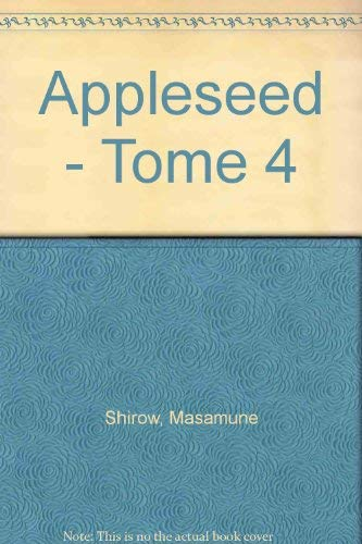 9782723418768: Apple Seed, tome 4