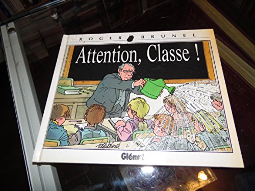Brunel t.7 - attention classe: Collectif
