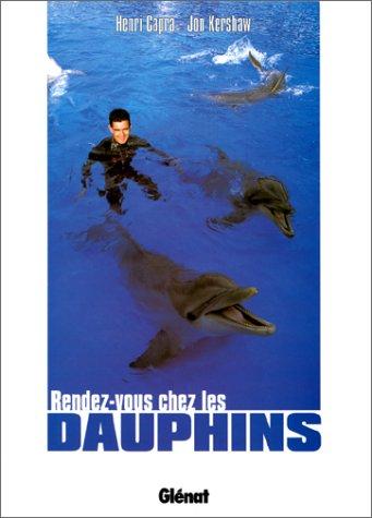 9782723419888: RENDEZ-VOUS CHEZ LES DAUPHINS