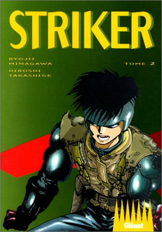 9782723420686: Striker (Tome 2)