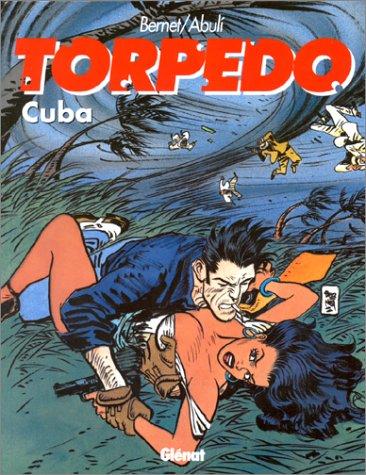 9782723421140: Torpedo, tome 13 : Cuba