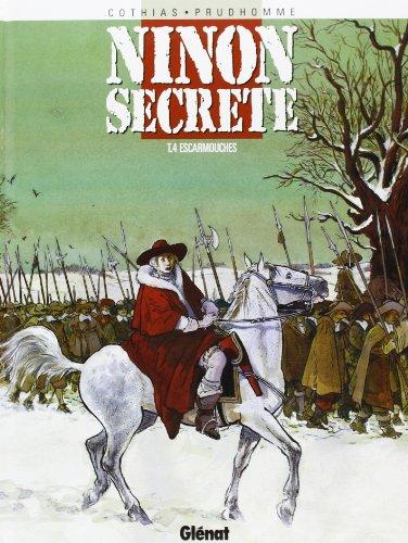 9782723421898: Ninon secrète, tome 4 : Escarmouches