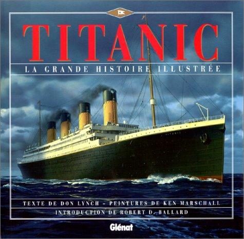 9782723422000: La grande histoire illustrée du Titanic