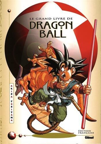 9782723422529: Dragon ball - Le Grand Livre