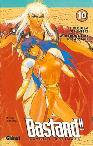 Bastard ! ! - Le Requiem des enfers, tome 10: Aux frontières de la magie (2723422755) by Hagiwara, Kazushi