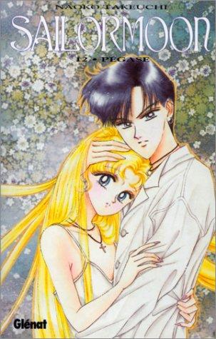 9782723422994: Sailor Moon, tome 12 : Pégase