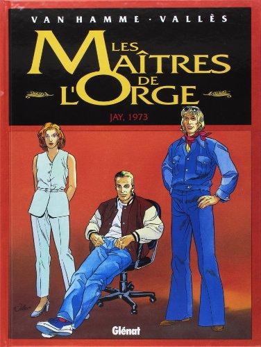 9782723424011: Les Maîtres de l'orge, tome 6 : Jay, 1973