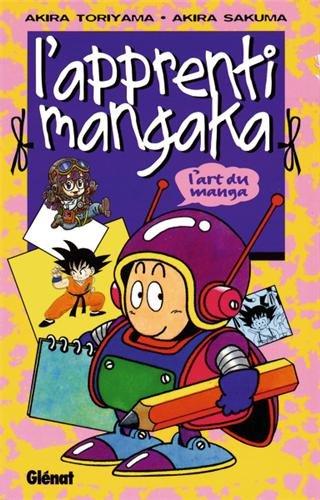 9782723424042: L'Apprenti mangaka : L'Art du manga