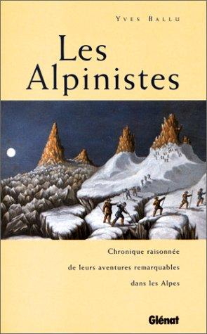 9782723424509: Les alpinistes