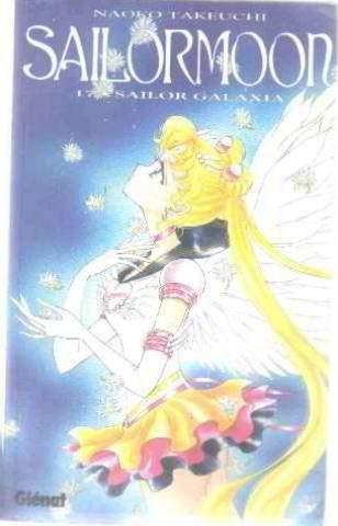 9782723425117: SailorMoon Tome 17 : Sailor Galaxia
