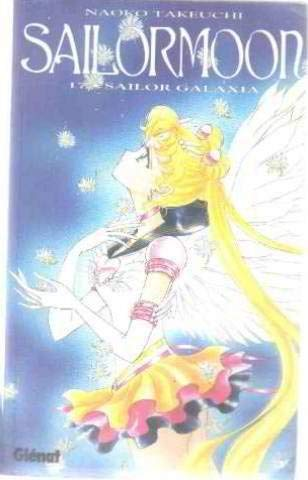 SAILOR MOON T.17 ; SAILOR GALAXIA - FRENCH TEXT - TEXTE EN FRANCAIS