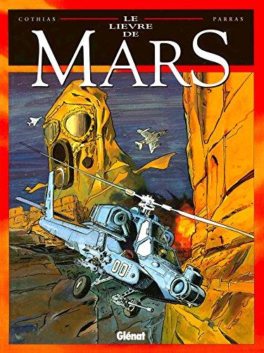 9782723425858: Le lièvre de Mars, tome 6