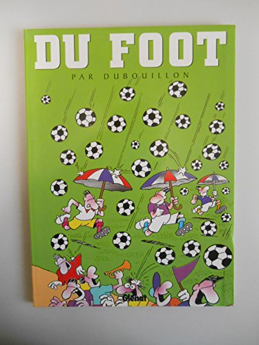 9782723426466: Du foot (French Edition)