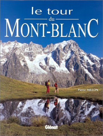 9782723426855: Le tour du mont-blanc