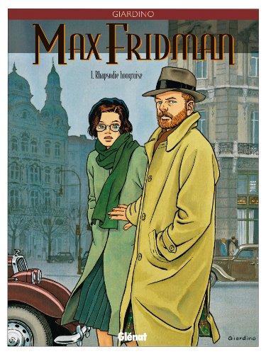 9782723427142: Max Fridman, tome 1 : Rhapsodie hongroise