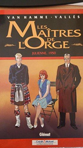 9782723427579: Les maitres de l'orge, tome 5 : Julienne, 1950
