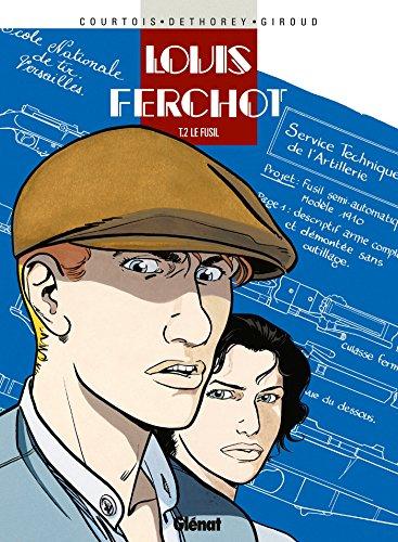 9782723428392: Louis Ferchot, tome 2 : Le fusil