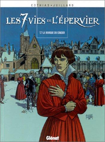 9782723428453: Les 7 Vies de l'Epervier, Tome 7 : La Marque du Condor (Vécu)