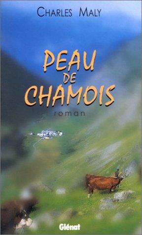 9782723428804: Peau de chamois (Hommes et montagnes) (French Edition)