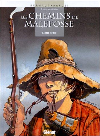 9782723429092: Les Chemins de Malefosse, tome 4 : Face de suie